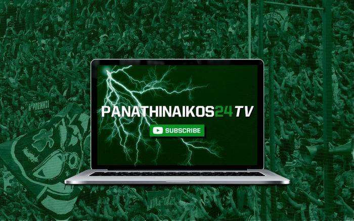 Panathinaikos24 ΤV LIVE με pre game Παναθηναϊκός – ΠΑΟΚ | panathinaikos24.gr